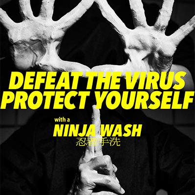NINJAWASH 忍者手洗 - DEFEAT VIRUS, PROTECT YOURSELF